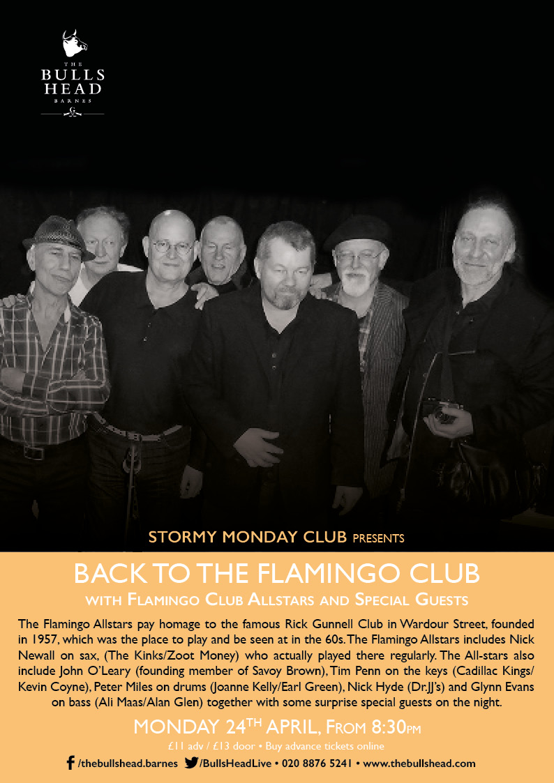 Stormy Monday Club presents: Back To The Flamingo Club With The Flamingo All-stars with Special Guests
