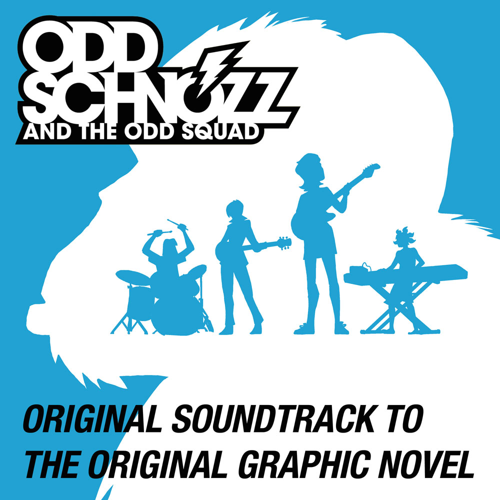 Odd Schnozz and the Odd Squad Original Soundtrack - Odd Schnozz and the Odd Squad