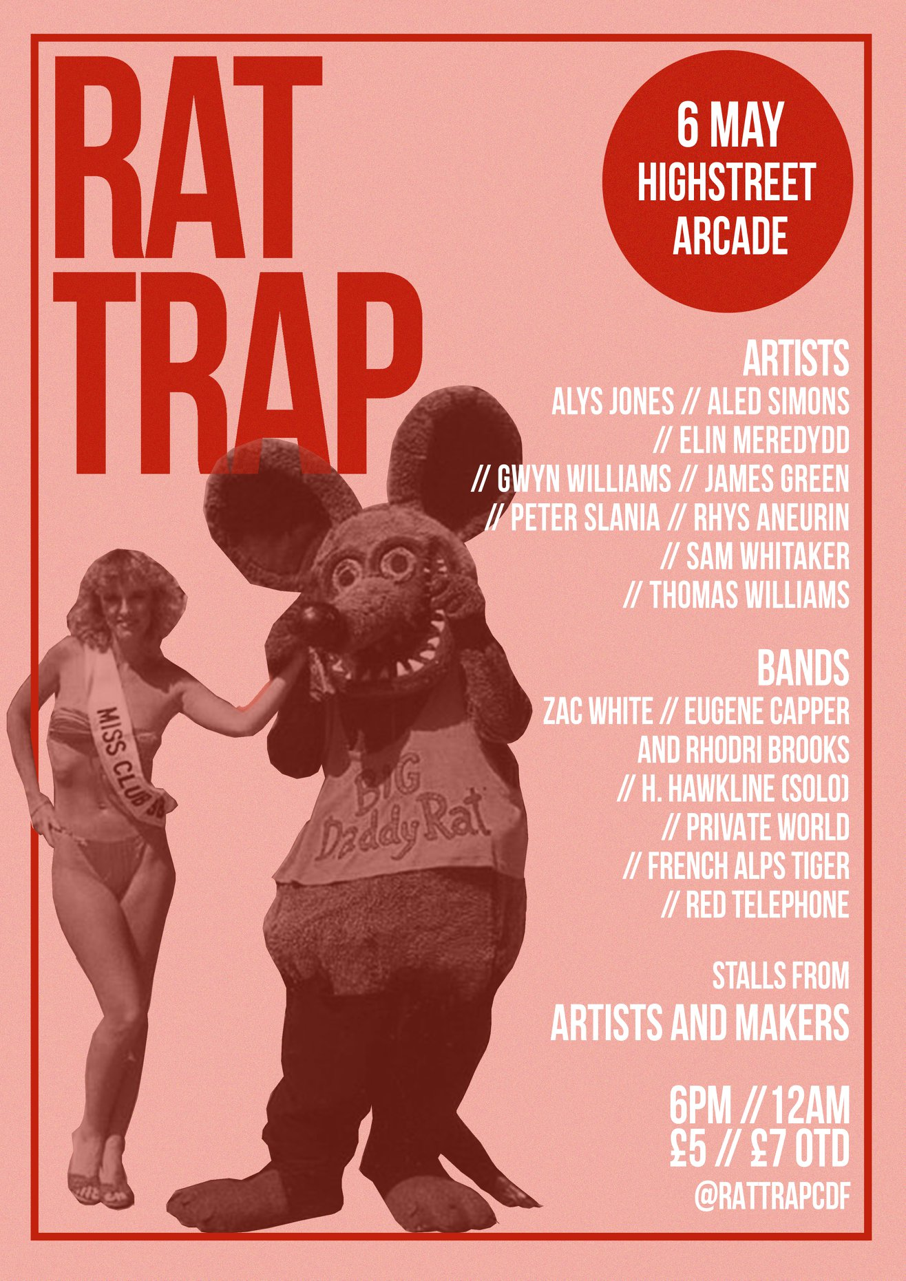 Rat Trap // Exhibition and Show // 06 • 05 • 18 at High Street