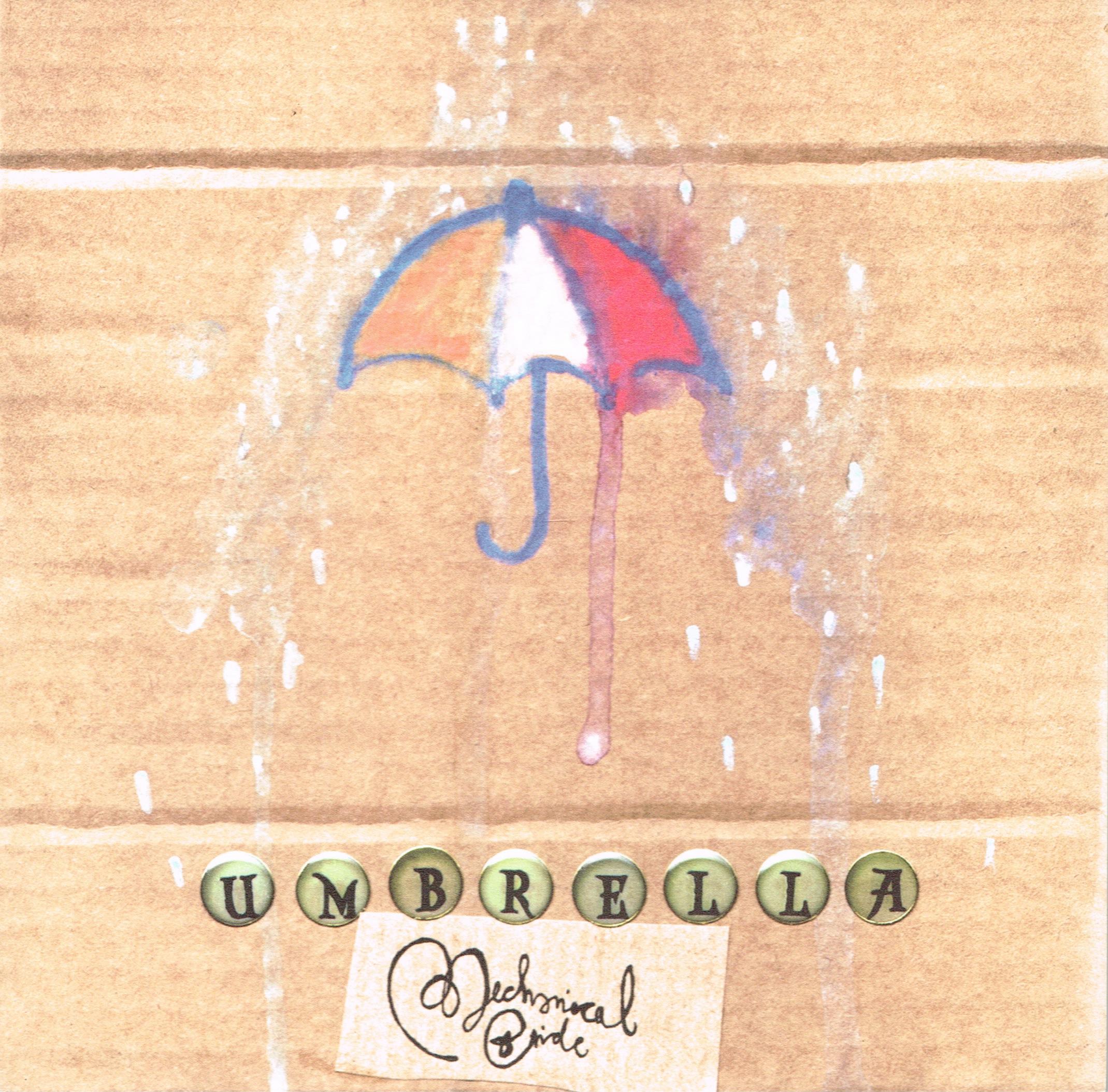 """Umbrella - 7"""" - Mechanical Bride"""