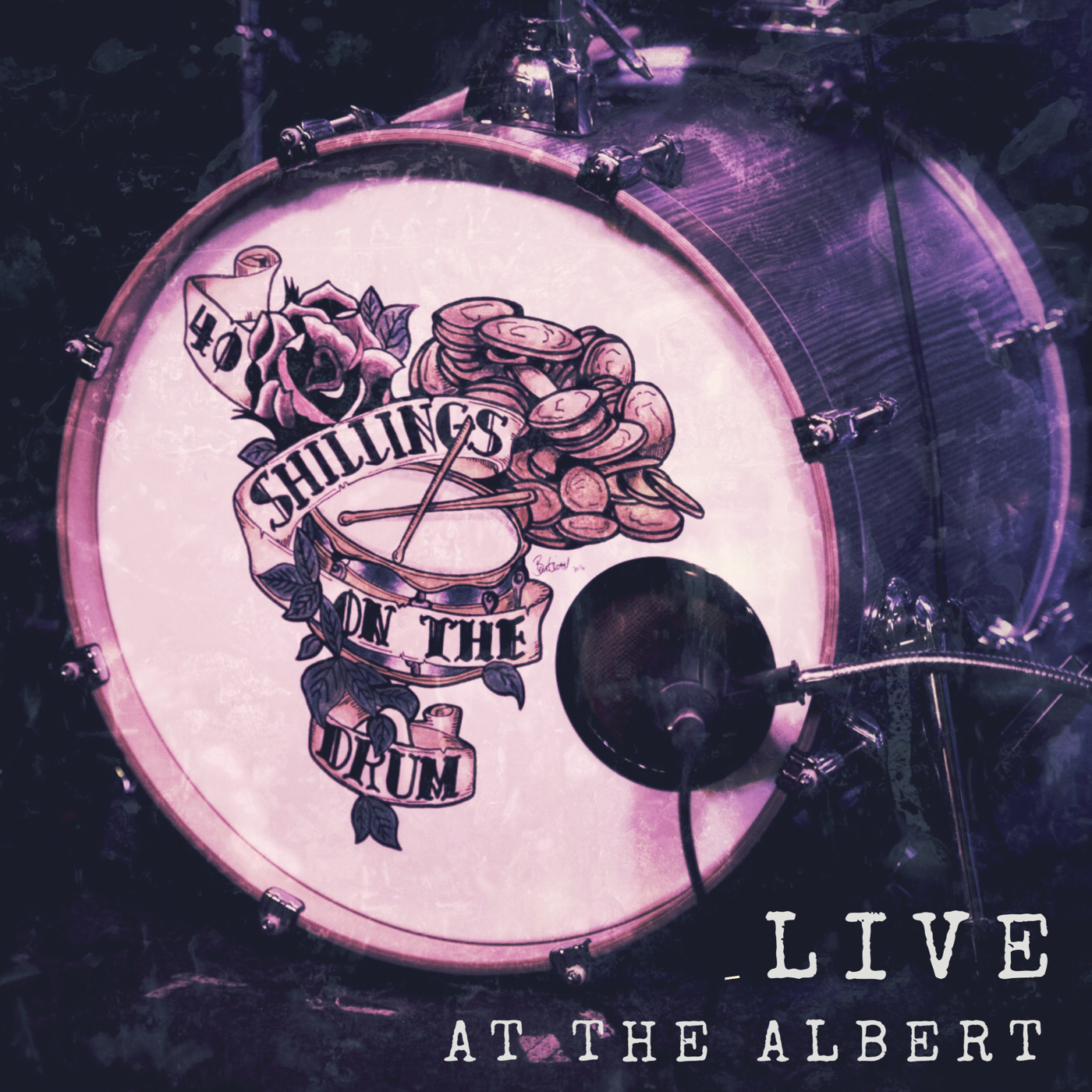 Live at the Albert (Live Album Download) - 40 Shillings on the Drum