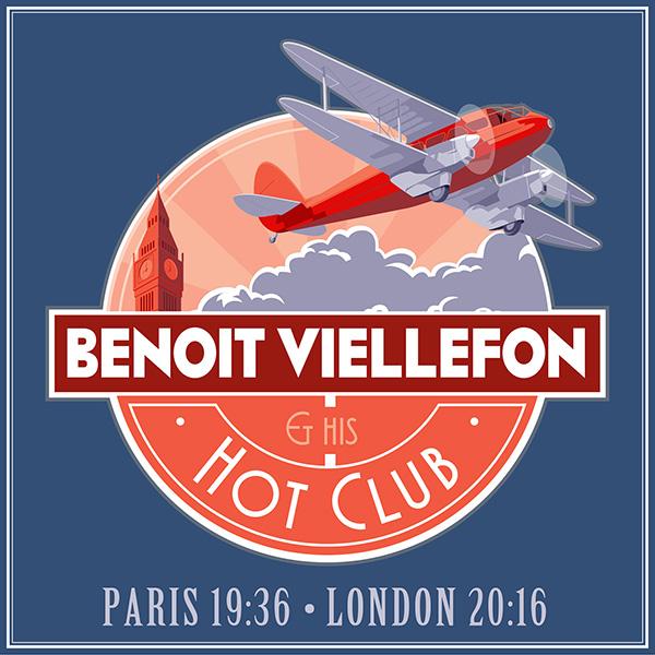 """Benoit Viellefon Hot Club """"Paris 19:36 London 20:16"""" (MP3 downloads) - Benoit Viellefon"""