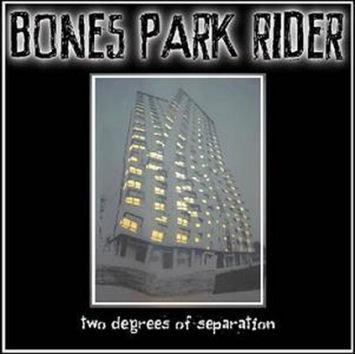 Two Degrees Of Separation (CD) - Bones Park Rider
