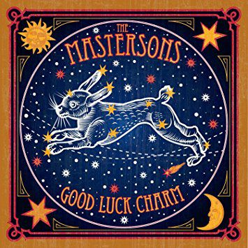 Good Luck Charm - The Mastersons