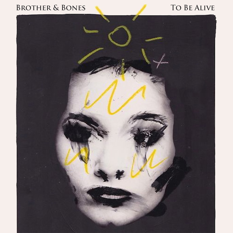 'To Be Alive' EP - CD - Brother & Bones