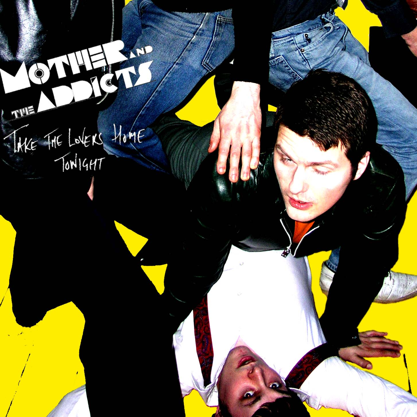 Mother And The Addicts - Take The Lovers Home Tonight - Digital Album (2005) - Mother And The Addicts