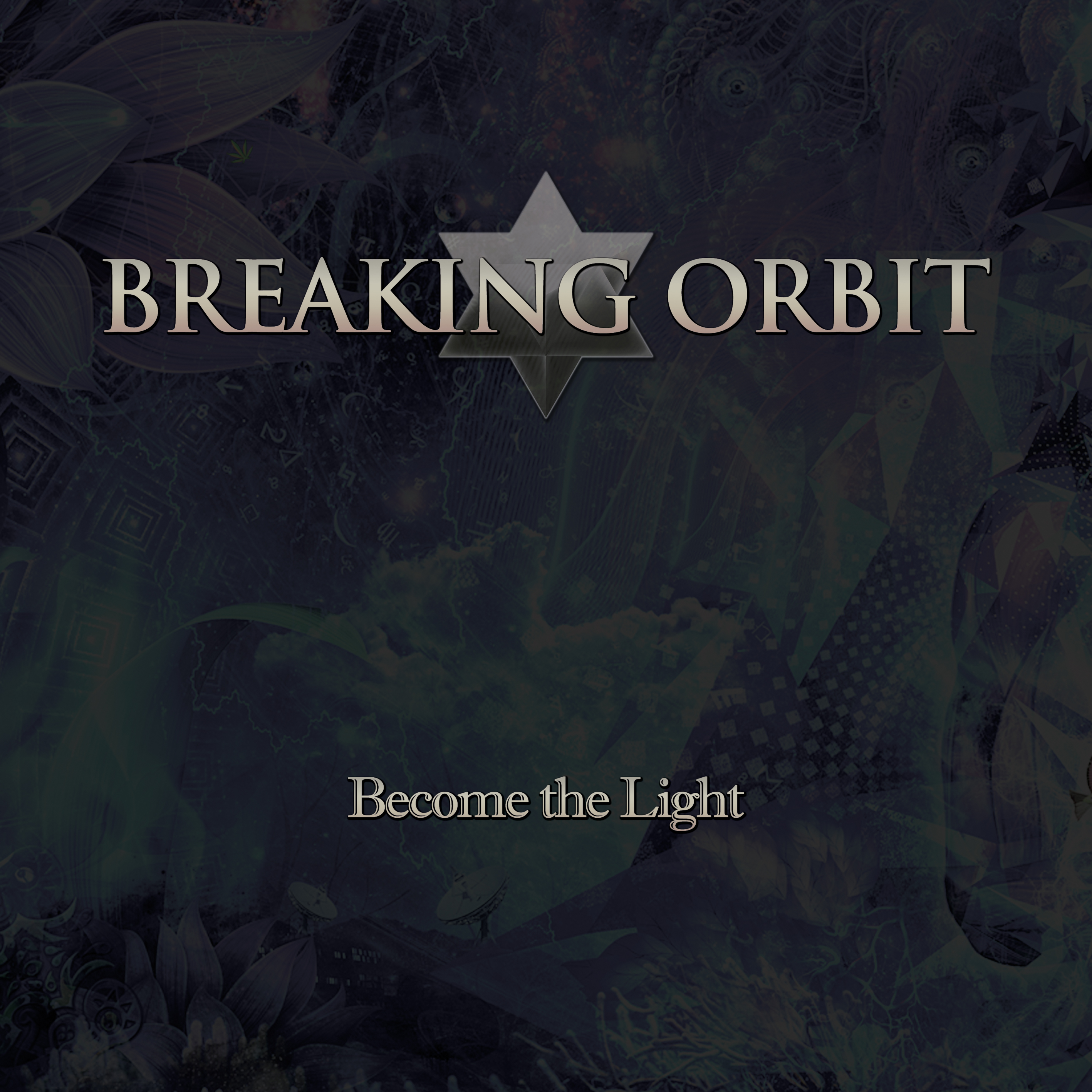 Become the Light - MP3 download - Breaking Orbit