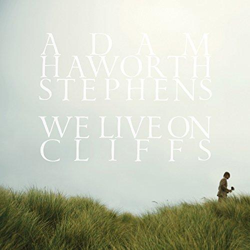 We Live On Cliffs - LP - Adam Haworth Stephens