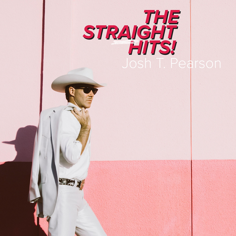 Josh T. Pearson  - The Straight Hits! - Josh T. Pearson