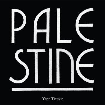 "Palestine 12"" Vinyl (Single) - Yann Tiersen"