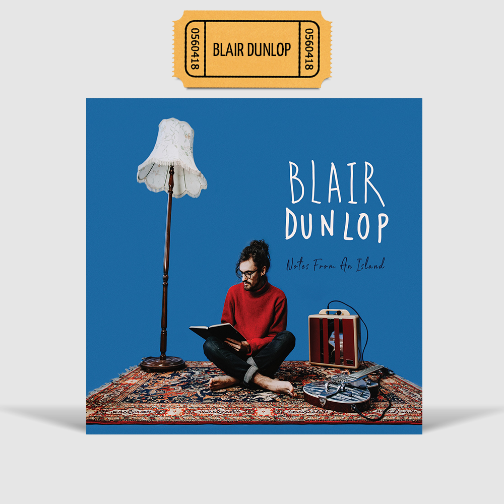 Album + Ticket - Blair Dunlop