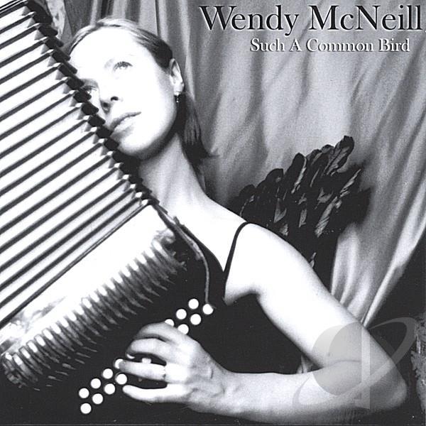 Such a Common Bird CD - Wendy McNeill