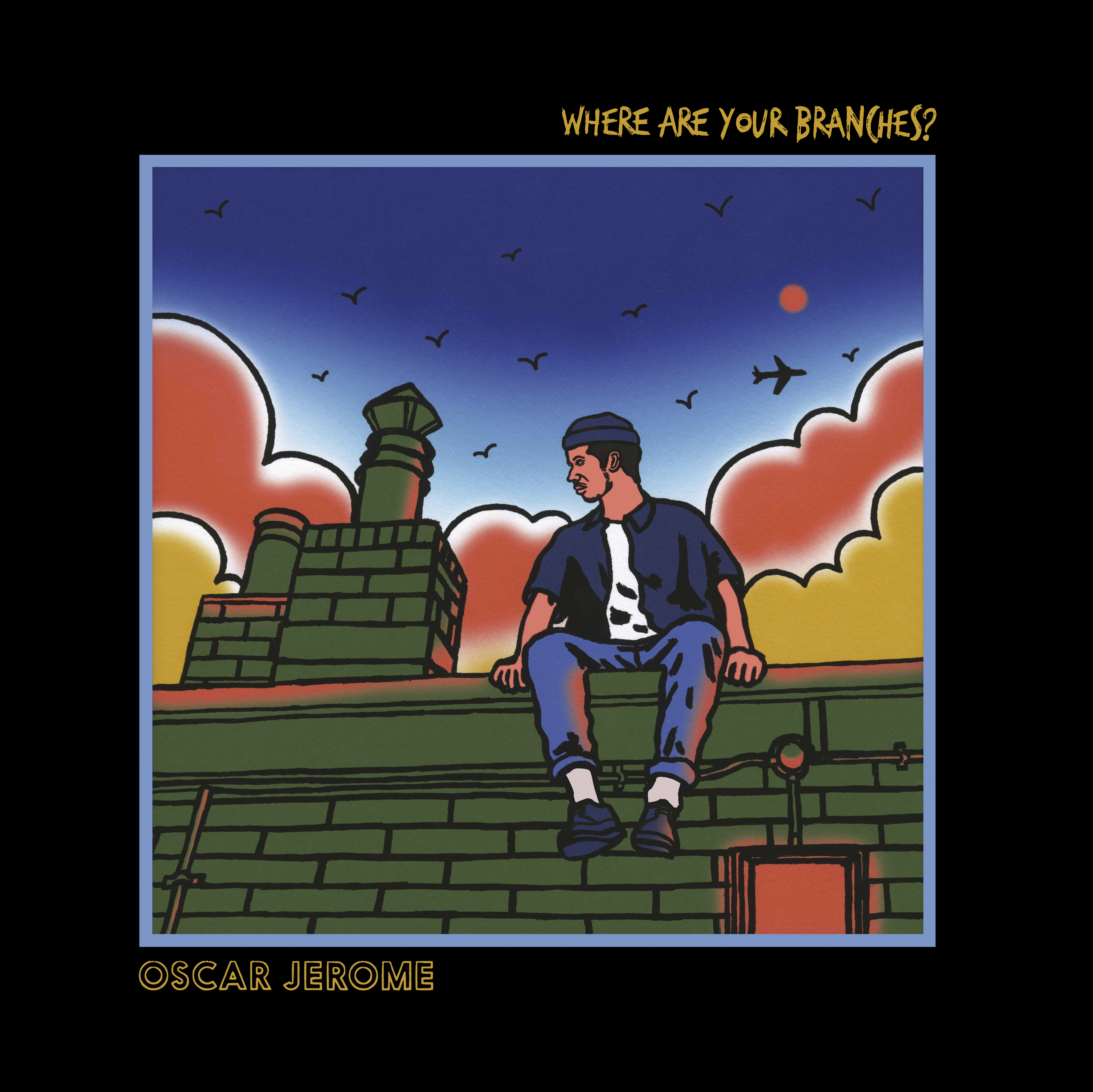 """Where Are Your Branches? EP - 12"""" Vinyl - Oscar Jerome"""