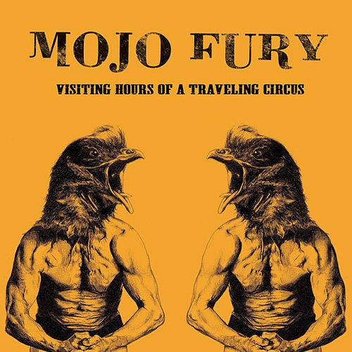 Mojo Fury -  Visiting Hours of a Traveling Circus Signed CD - Graphite Records