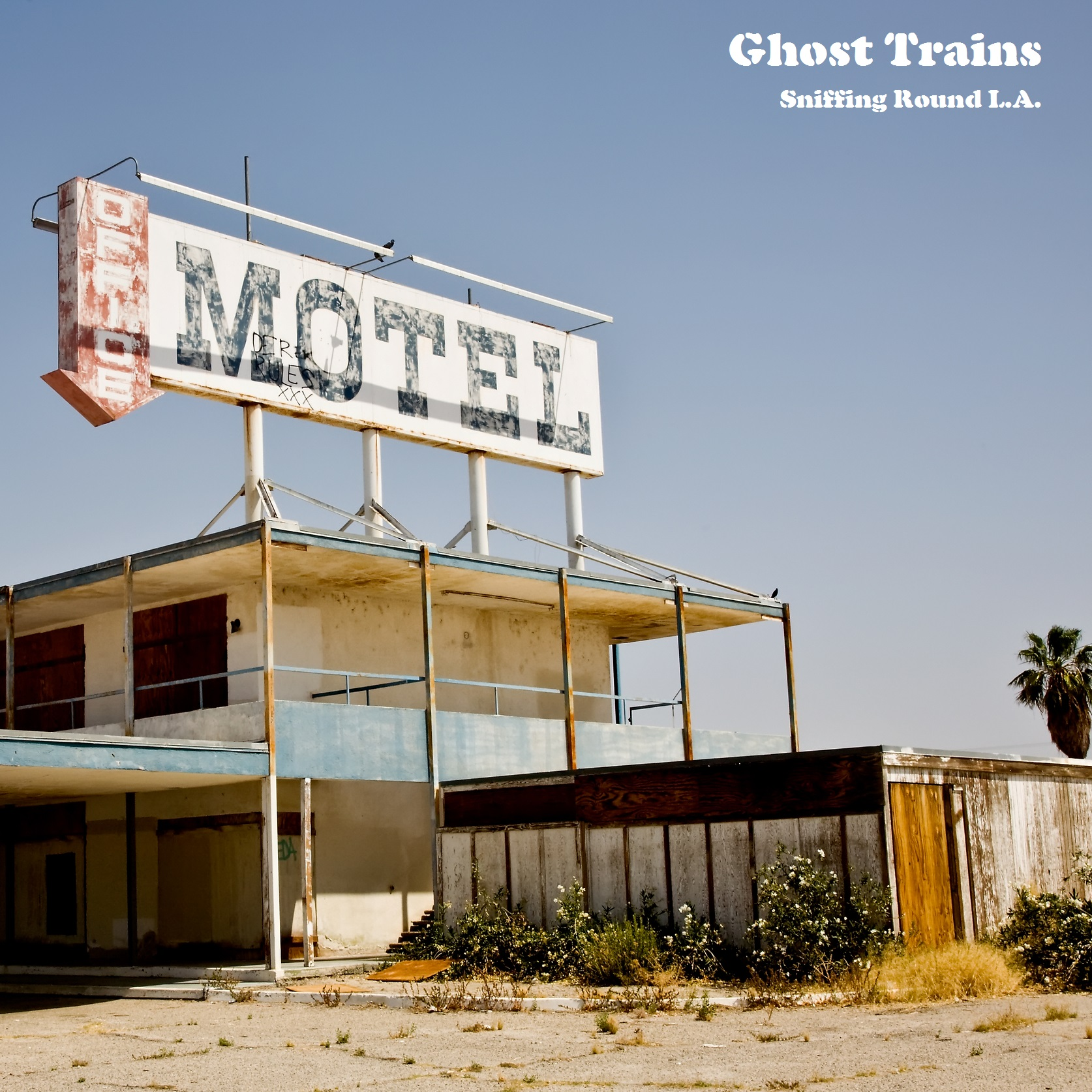 Sniffing Round L.A. (Remastered) - Ghost Trains
