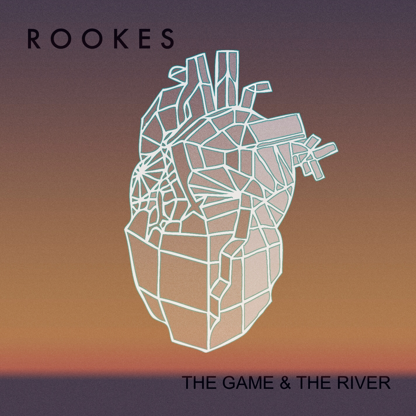 The Game & The River EP - ROOKES