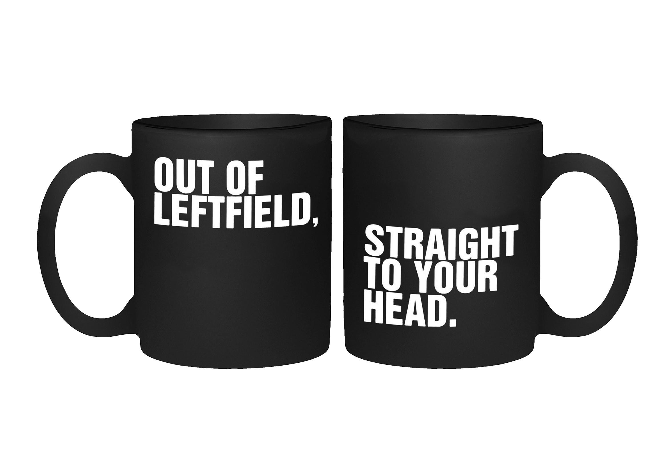 Quote – Mug - Leftfield